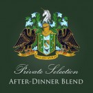 "Private Selection ""After-Dinner Blend"""