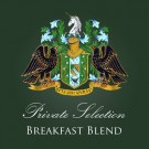 "Private Selection ""Breakfast Blend"""